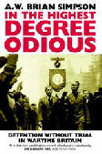 In the highest degree odious by AW Brian Simpson