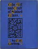 The art and craft of stained glass by E. W. Twining