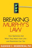 Breaking Murphys's Law by Suzanne C. Segerstrom