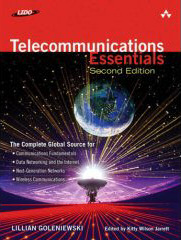 Telecommunications Essentials: the complete global source by Goleniewski & Wilson