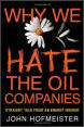 Why we hate the oil companies by John Hofmeister