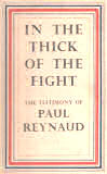 In the thick of the fight, 1930-1945 by Paul Reynaud